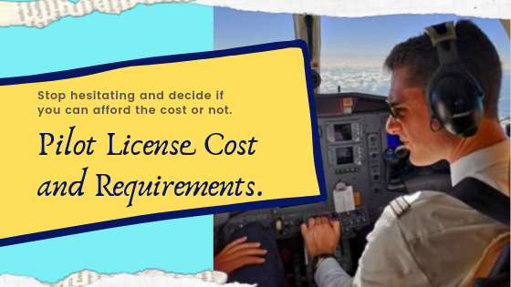 pilot license cost and requirements