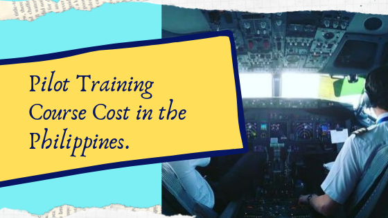 pilot training cost in philippines
