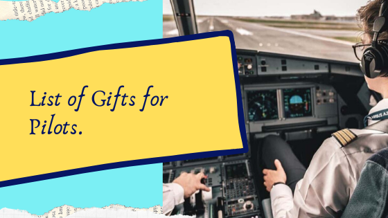 gifts for a pilot boyfriend and husband