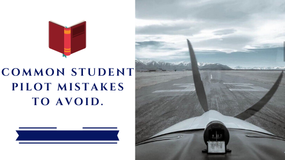 worst student pilot mistakes