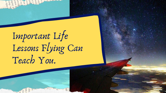 life lessons from flying