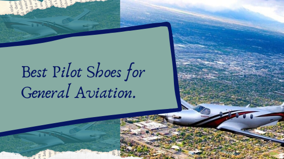 general aviation pilot shoes